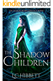 The Shadow Children: A Paranormal Fantasy (The Demon-Born Trilogy Book 1) (English Edition)