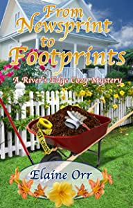 From Newsprint to Footprints: A River's Edge Cozy Mystery (River's Edge Cozy Mysteries Book 1)