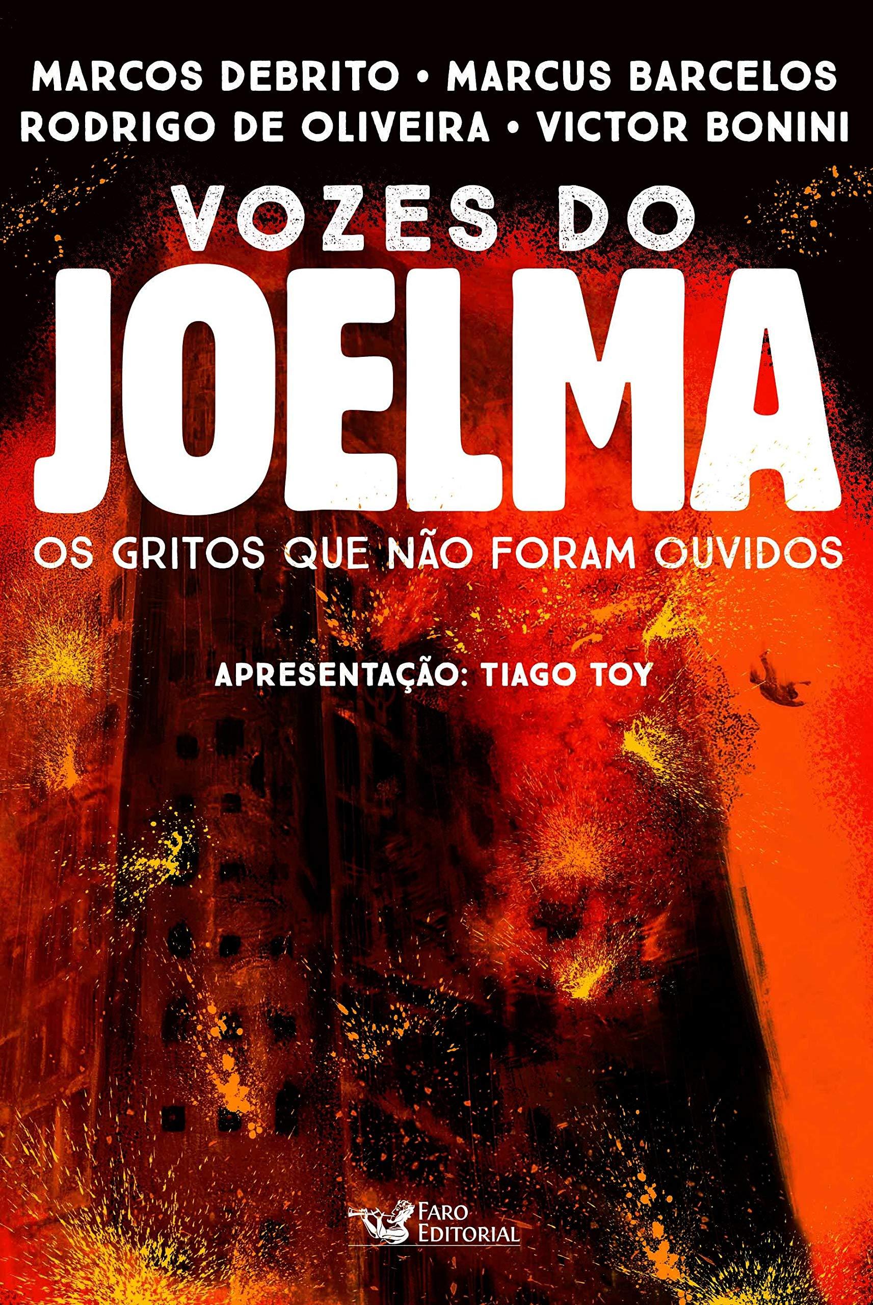 Vozes do Joelma: Os gritos que não foram ouvidos | Amazon.com.br