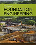 Principles of Foundation Engineering (MindTap Course List)