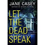 Let the Dead Speak: A Mystery (Maeve Kerrigan Novels Book 7)