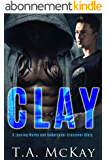 Clay: A Leaving Marks and Undercover Series Crossover Book (English Edition)
