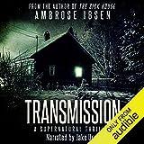Transmission: A Supernatural Thriller