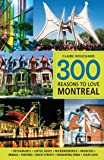 300 Reasons to Love Montreal