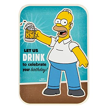 Homer Simpson Let Us Drink To Celebrate Your Birthday Card The
