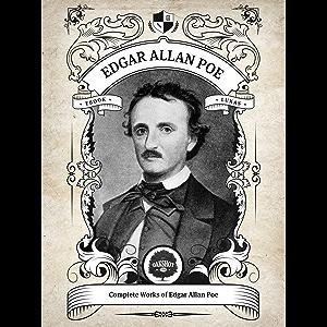 Oakshot Complete Works of Edgar Allan Poe (Illustrated, Inline Footnotes) (Classics Book 1)