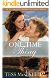 One Time Thing: Molly Downs Outback Romance Series