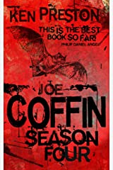 Joe Coffin, Season Four (A Supernatural Horror Thriller Series Book 4) Kindle Edition