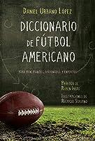 Diccionario De Fútbol Americano: Para