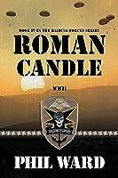 Roman Candle (Raiding Forces Book 4) (English