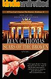 Scars of the Broken (The Roger Huntington Saga Book 3)
