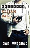 Watching Elijah Fall (Short North Book 1)