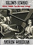 Killing's Reward (The Gin Lane Trilogy, Book 3)