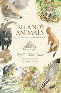 Irelands wild plants myths legends folklore niall mac coitir irelands animals myths legends folklore fandeluxe Images