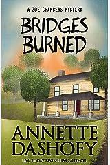Bridges Burned (Zoe Chambers Mystery Series Book 3) Kindle Edition