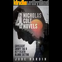4 Nicholas Colt Novels (A Colt Universe Collection)