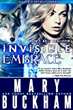 INVISIBLE EMBRACE BOOK 3: KELLY McALLISTER (The Kelly McAllister Novels)