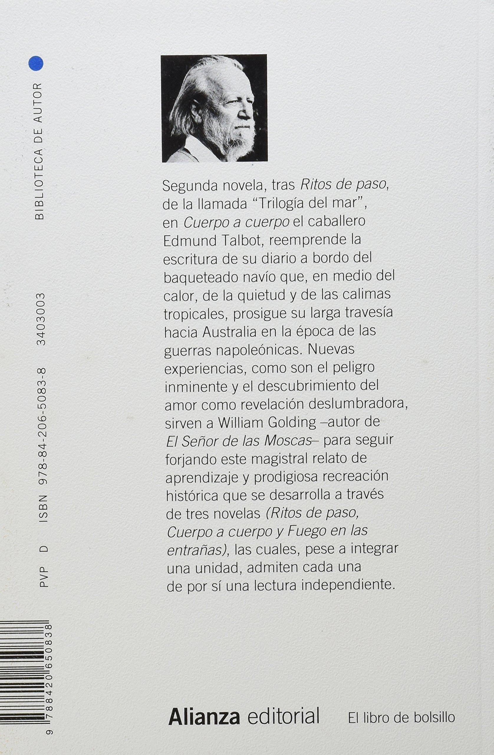 Cuerpo a cuerpo El Libro De Bolsillo - Bibliotecas De Autor - Biblioteca  Golding: Amazon.es: William Golding, Fernando Santos Fontenla: Libros