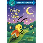 The Firefly with No Glow (Step into Reading)