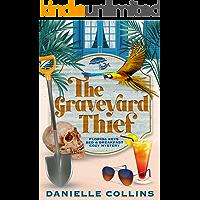 The Graveyard Thief (Florida Keys Bed & Breakfast Cozy Mystery Book 2)