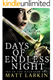 Days of Endless Night (Runeblade Saga Book 1)