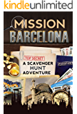 Mission Barcelona: A Scavenger Hunt Adventure (Travel Book For Kids)