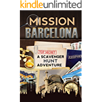 Mission Barcelona: A Scavenger Hunt Adventure (Travel Book For Kids) (English Edition)