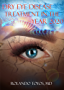 Dry Eye Disease Treatment in the Year 2020 (English Edition)