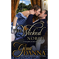 The Wicked North (Hearts Touched By Fire Book 1) (English Edition)