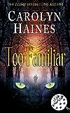 Too Familiar (Fear Familiar Book 2)