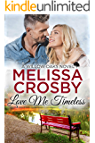 Love Me Timeless: A Willow Oaks Sweet Romance (A Willow Oaks Novel Book 5)