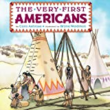 The Very First Americans (All Aboard Books)