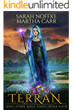 Land Of Terran: The Revelations of Oriceran (Soul Stone Mage Book 4)