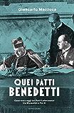 Quei Patti benedetti: Cosa resta oggi dei Patti Lateranensi tra Mussolini e Pio XI