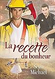 La recette du bonheur (French Edition)