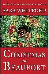 Christmas in Beaufort (Adam Fletcher Adventure Series Book 6) Kindle Edition