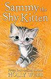 Sammy the Shy Kitten (Holly Webb Animal Stories)