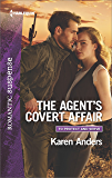 The Agent's Covert Affair (To Protect and Serve)