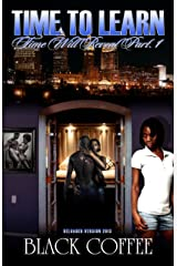 TIME TO LEARN-RELOADED-Time Will Reveal part 1 Kindle Edition