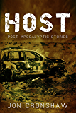 Host and Other Post-Apocalyptic Stories (collected short stories Book 1)