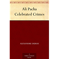Ali Pacha Celebrated Crimes
