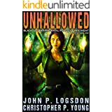 Unhallowed (Black Ops Paranormal Police Department Book 1)