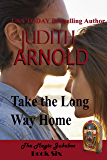 Take the Long Way Home: The Inheritance (The Magic Jukebox Book 6)