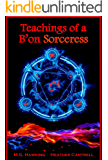 Teachings of a B'on Sorceress, The Ancient Powers (English Edition)