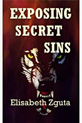 Exposing Secret Sins (Curses & Secrets Book 2) Kindle Edition