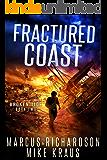 Fractured Coast: Broken Tide Book 2: (A Post-Apocalyptic Thriller Adventure Series)