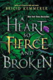 A Heart So Fierce and Broken (The Cursebreaker Series Book 2)