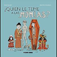 ¿Quién le teme a las momias? (El libro Océano de…)