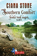 Southern Comfort: a Cotton Creek feel-good, small town romance (Honky Tonk Angels Book 1) Kindle Edition