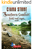 Southern Comfort: a Cotton Creek feel-good, small town romance (Honky Tonk Angels Book 1)